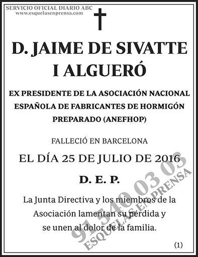 Jaime de Sivatte I Algueró